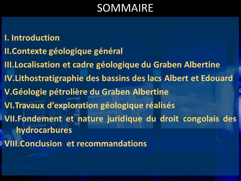 SOMMAIRE Introduction Contexte géologique général