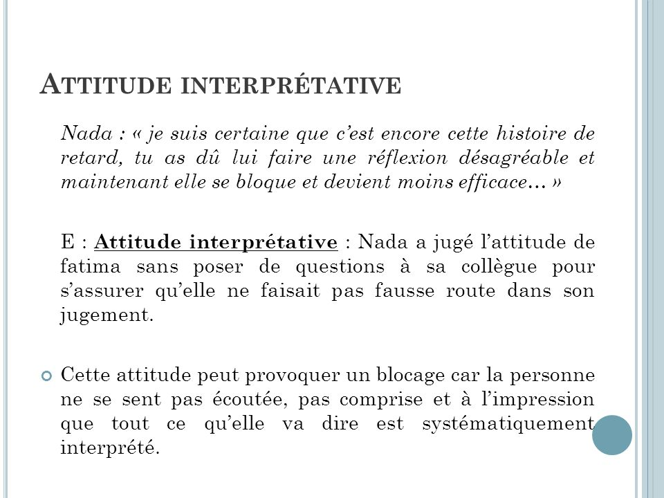 Attitude interprétative