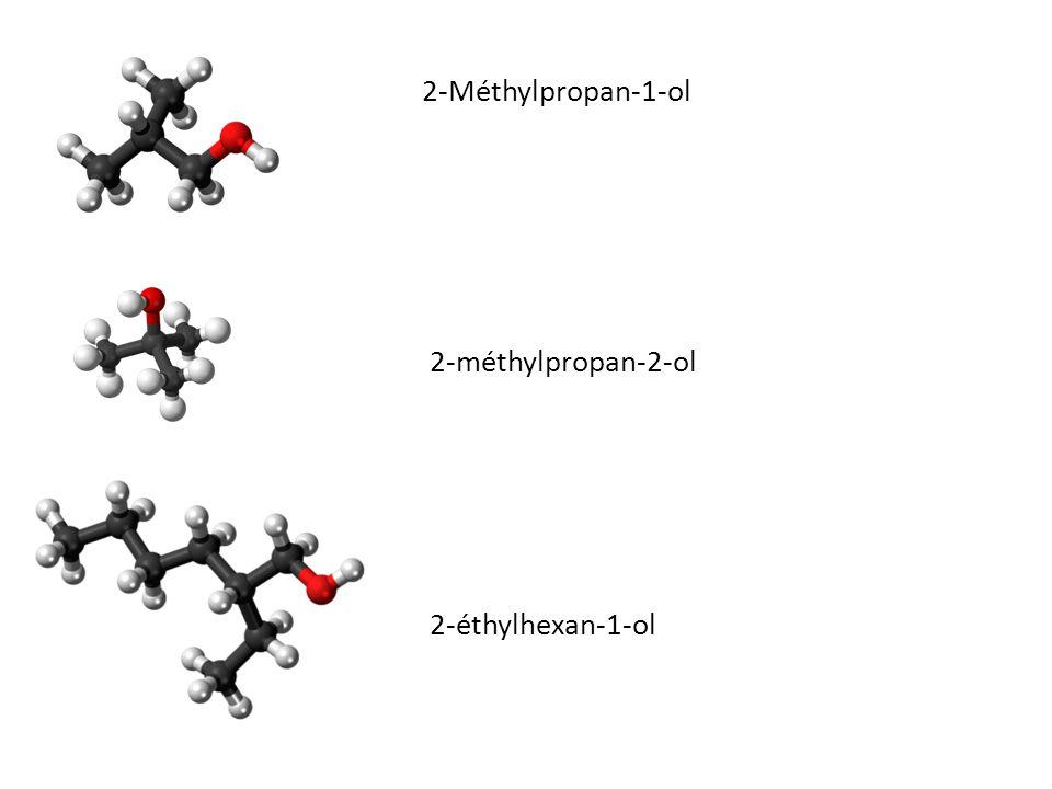 2-Méthylpropan-1-ol 2-méthylpropan-2-ol 2-éthylhexan-1-ol