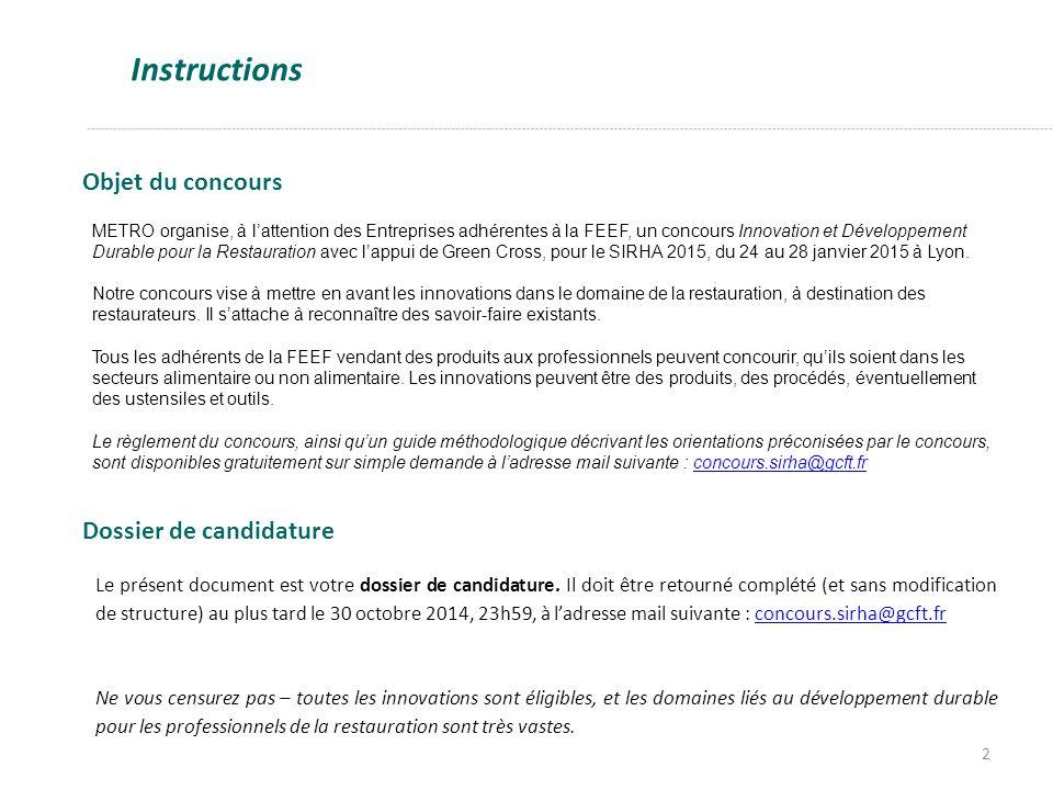 Instructions Objet du concours Dossier de candidature
