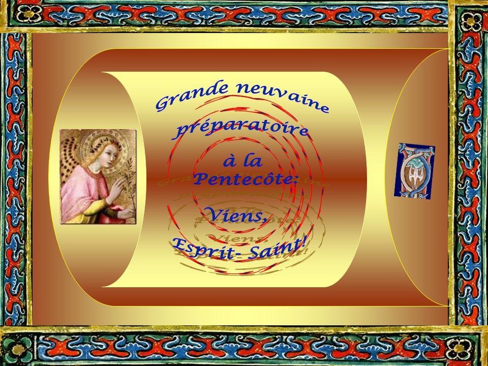 Grande neuvaine préparatoire. à la. Pentecôte: Viens, Esprit- Saint! Neuvaine. préparatoire. à la.
