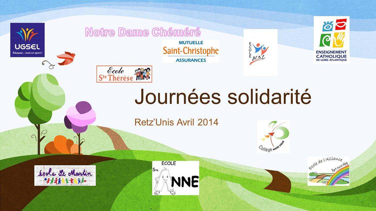 Notre Dame Chéméré Journées solidarité Retz'Unis Avril 2014