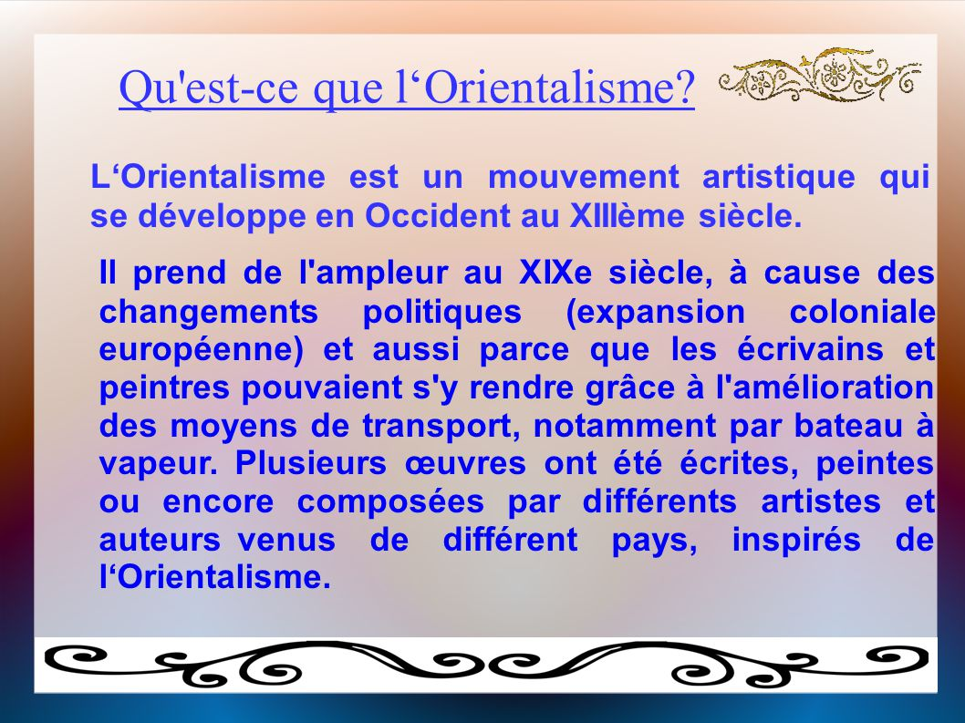 Qu est-ce que l'Orientalisme