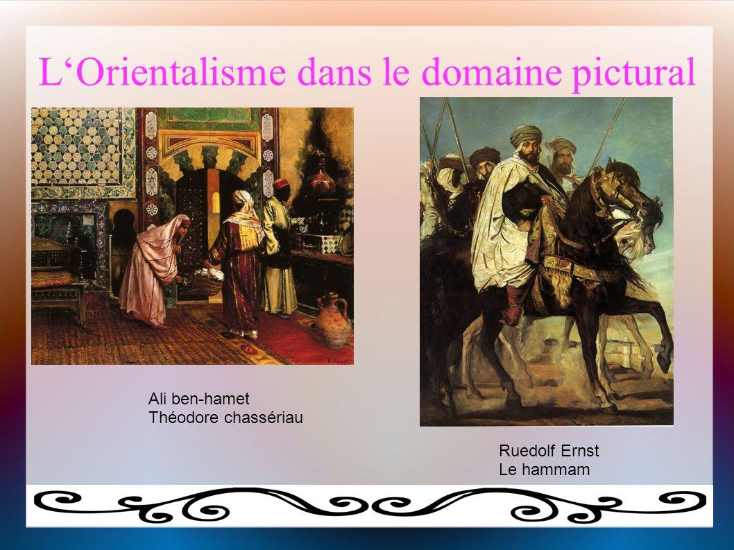 L'Orientalisme dans le domaine pictural