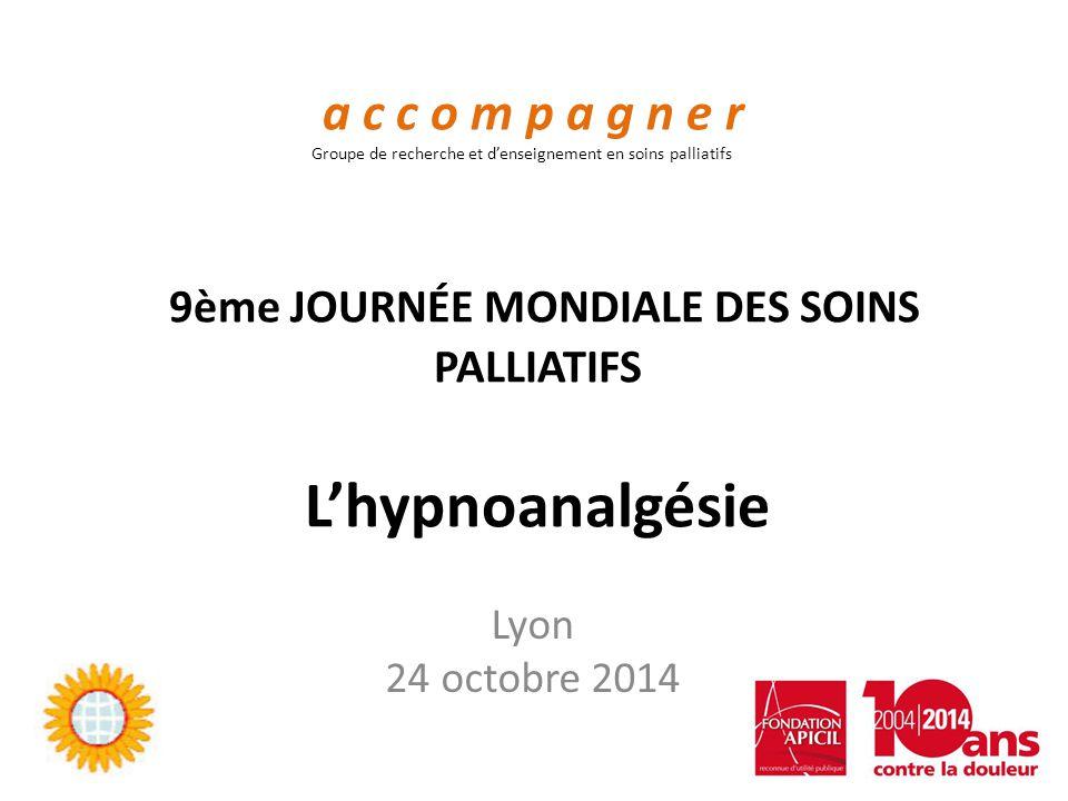 9ème JOURNÉE MONDIALE DES SOINS PALLIATIFS L'hypnoanalgésie