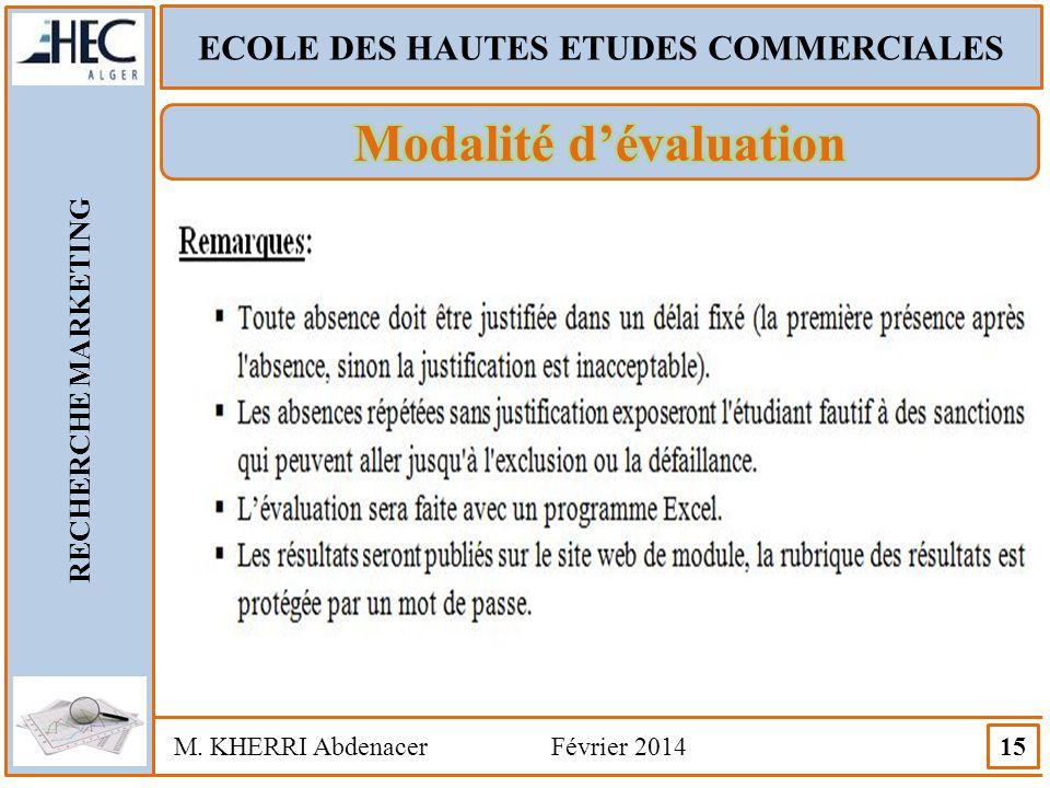 ECOLE DES HAUTES ETUDES COMMERCIALES Modalité d'évaluation