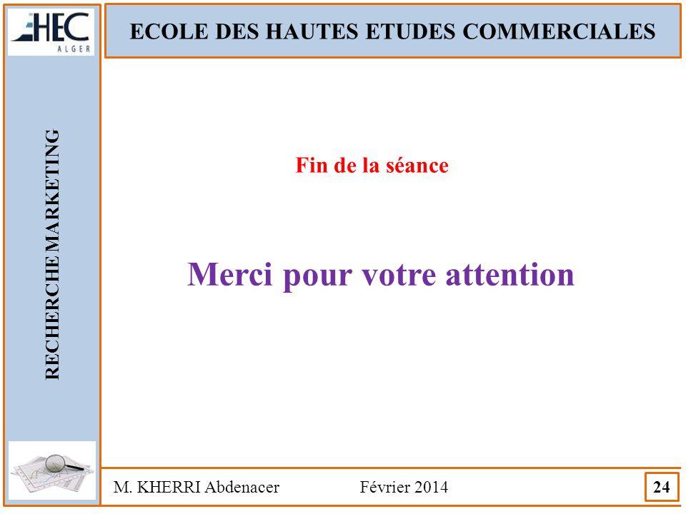ECOLE DES HAUTES ETUDES COMMERCIALES Merci pour votre attention