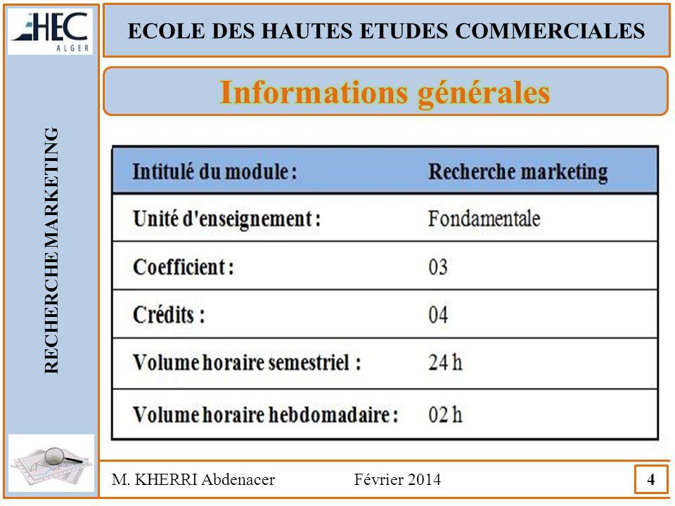 ECOLE DES HAUTES ETUDES COMMERCIALES Informations générales
