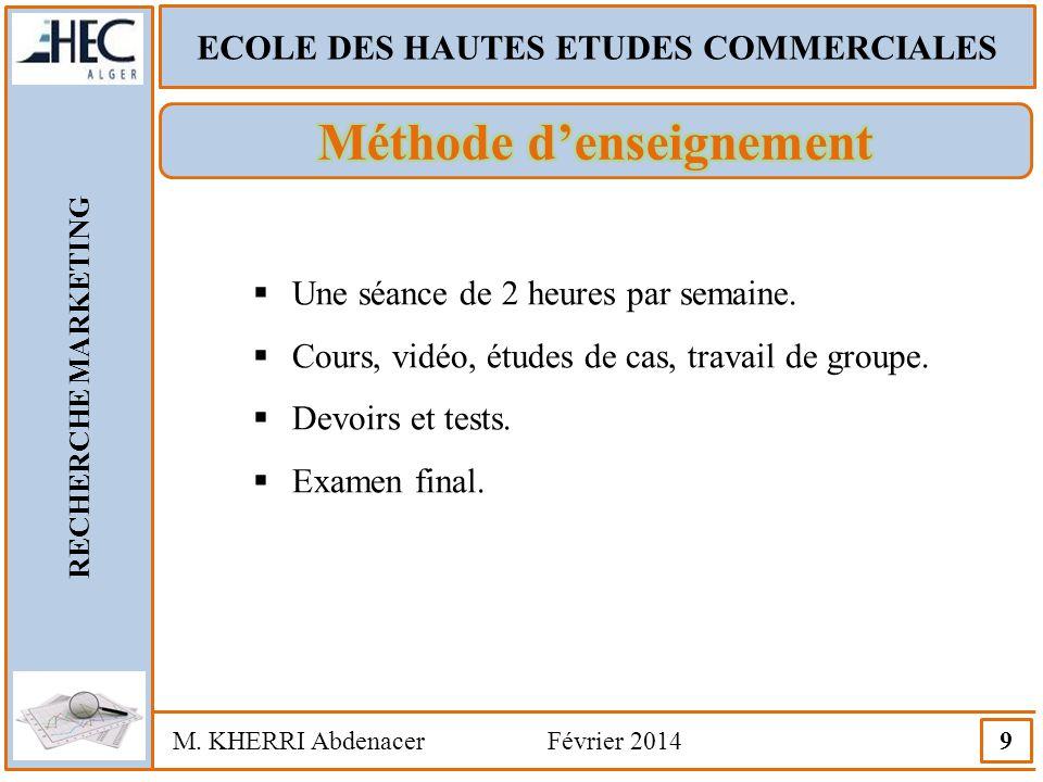 ECOLE DES HAUTES ETUDES COMMERCIALES Méthode d'enseignement