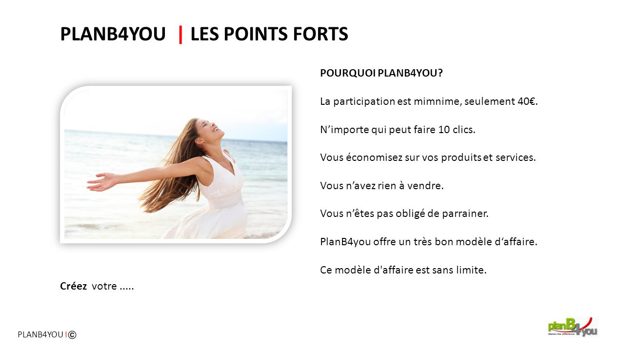 PLANB4YOU | LES POINTS FORTS