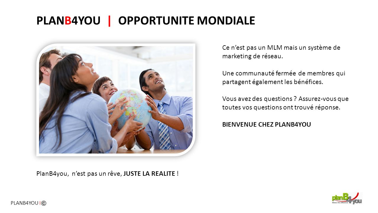 PLANB4YOU | OPPORTUNITE MONDIALE