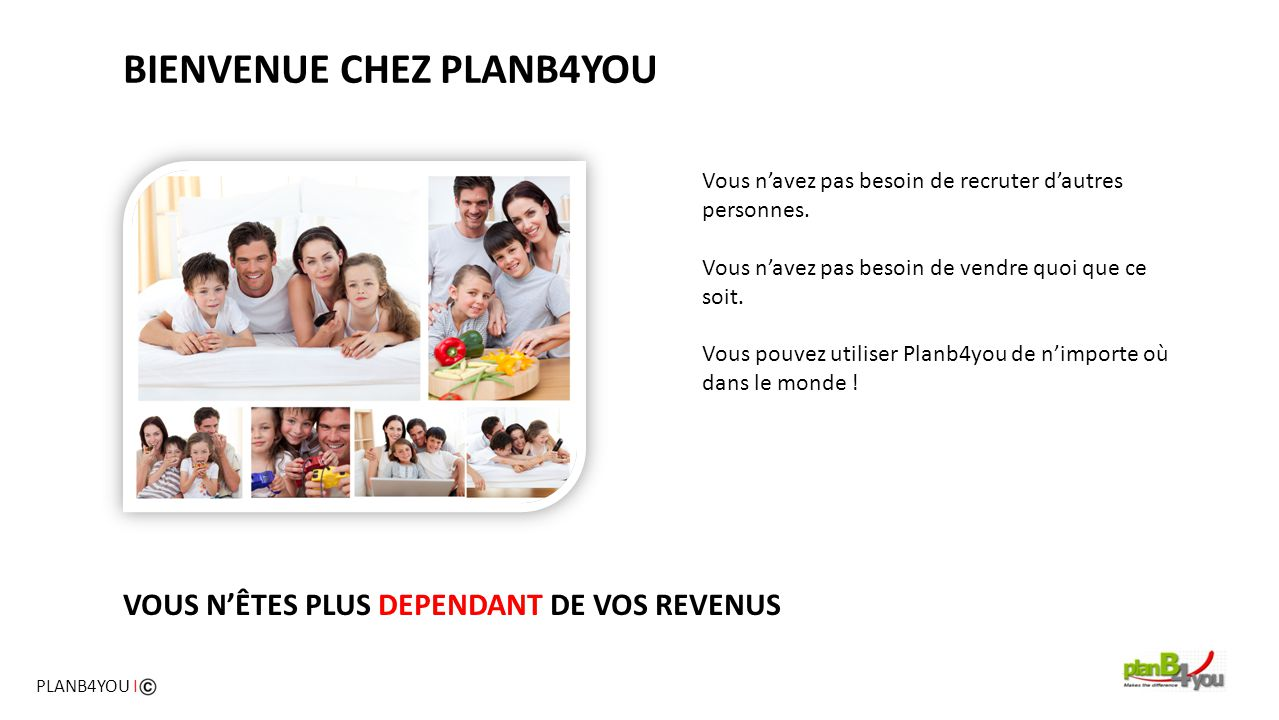 BIENVENUE CHEZ PLANB4YOU