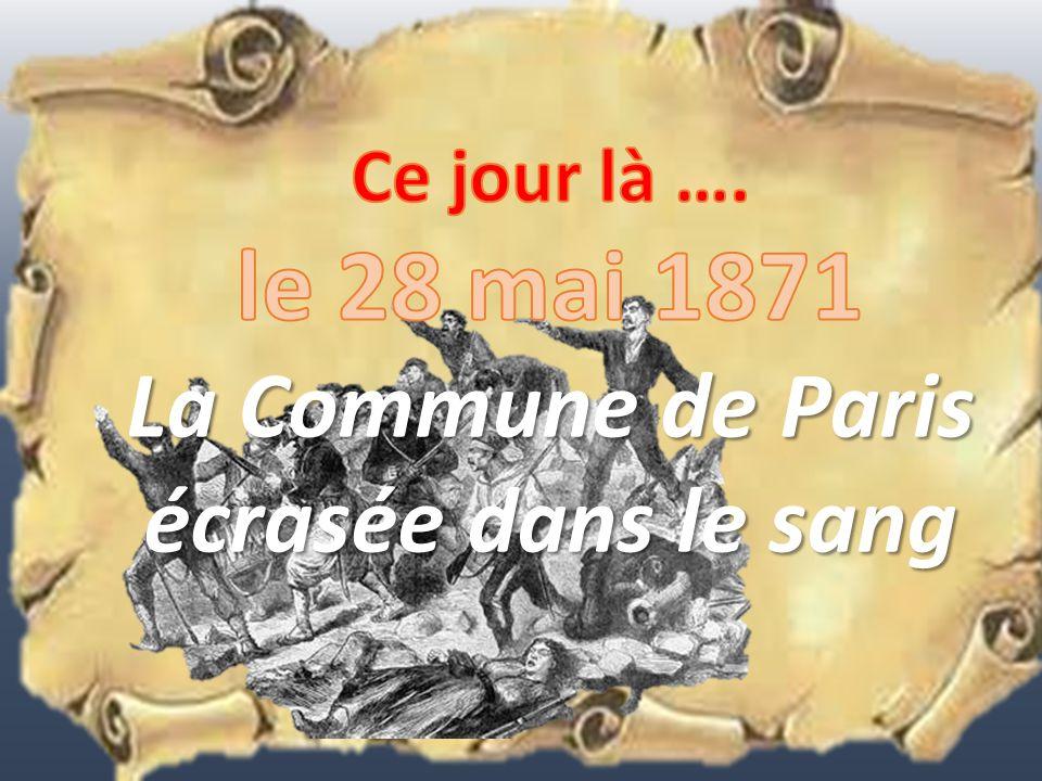La Commune de Paris écrasée dans le sang