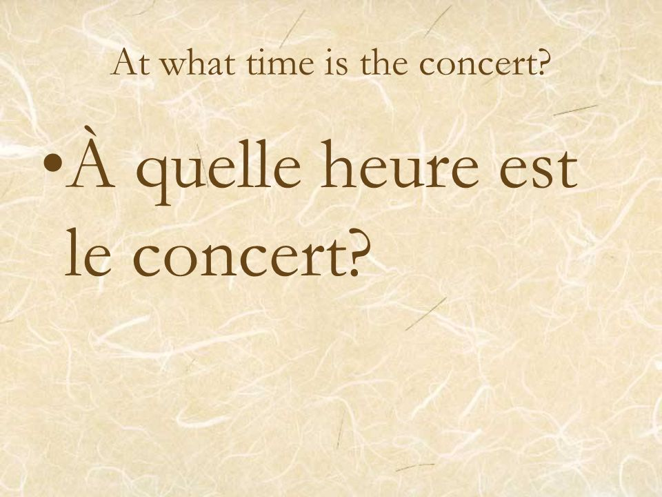 At what time is the concert