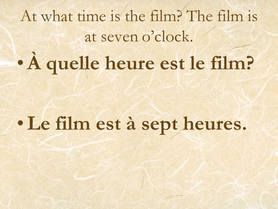 At what time is the film The film is at seven o'clock.