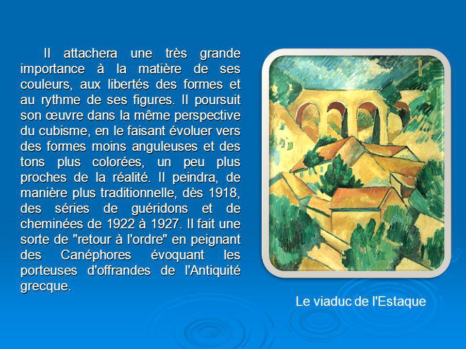Il attachera une très grande importance à la matière de ses couleurs, aux libertés des formes et au rythme de ses figures. Il poursuit son œuvre dans la même perspective du cubisme, en le faisant évoluer vers des formes moins anguleuses et des tons plus colorées, un peu plus proches de la réalité. Il peindra, de manière plus traditionnelle, dès 1918, des séries de guéridons et de cheminées de 1922 à 1927. Il fait une sorte de retour à l ordre en peignant des Canéphores évoquant les porteuses d offrandes de l Antiquité grecque.