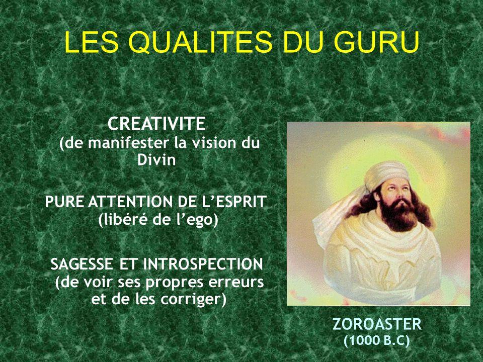 LES QUALITES DU GURU CREATIVITE (de manifester la vision du Divin