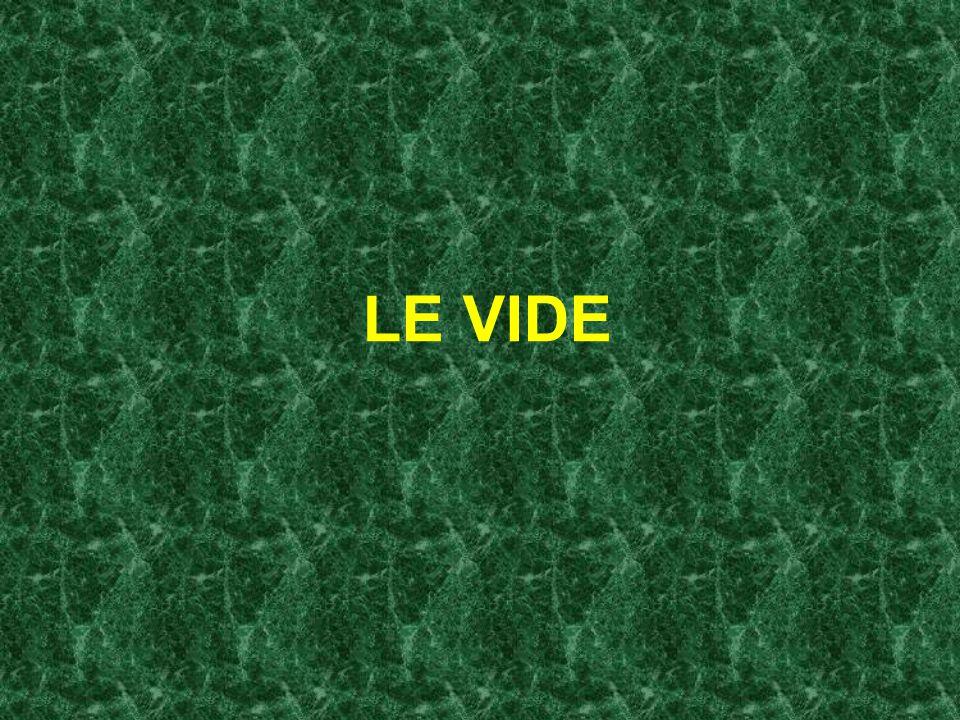 LE VIDE