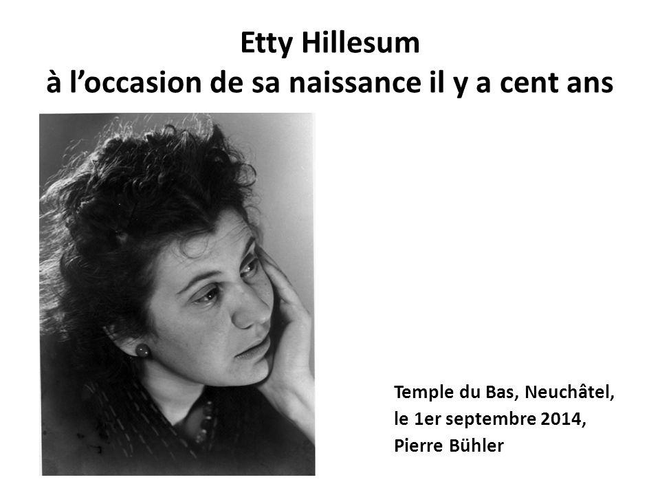 Etty Hillesum à l'occasion de sa naissance il y a cent ans