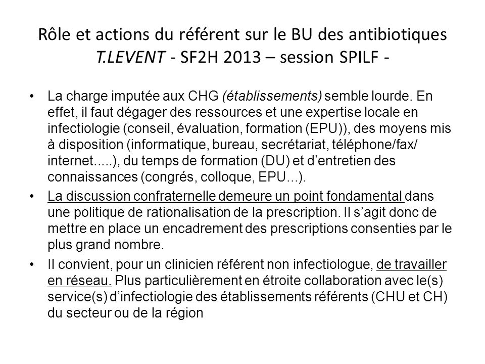 Rôle et actions du référent sur le BU des antibiotiques T