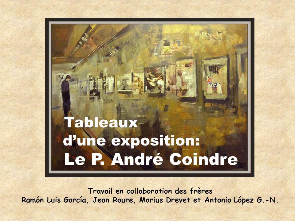 Tableaux Le P. André Coindre d'une exposition:
