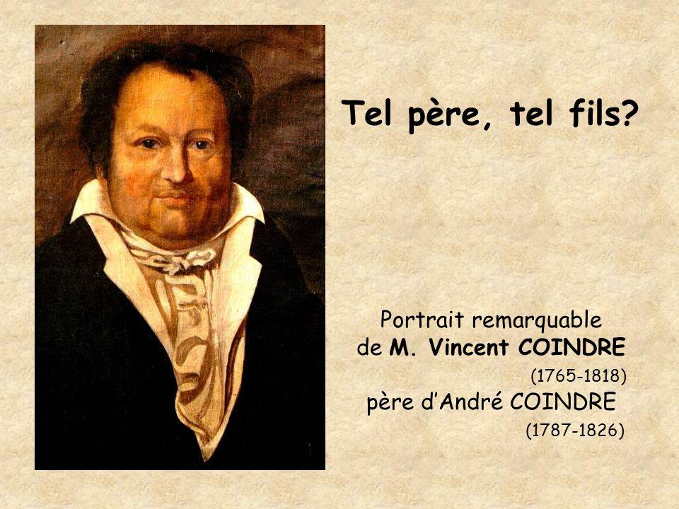 Tel père, tel fils Portrait remarquable de M. Vincent COINDRE