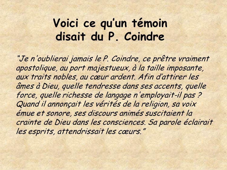 Voici ce qu'un témoin disait du P. Coindre