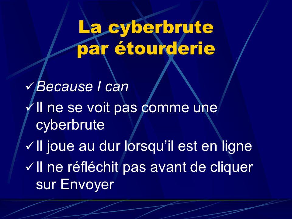 La cyberbrute par étourderie