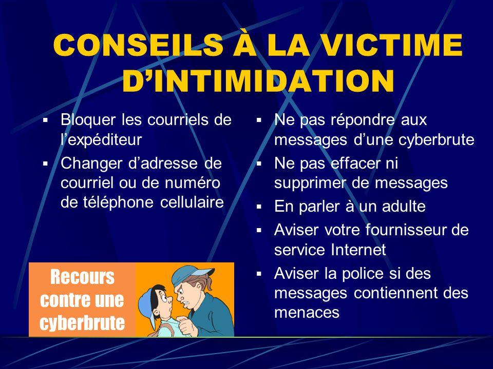 CONSEILS À LA VICTIME D'INTIMIDATION