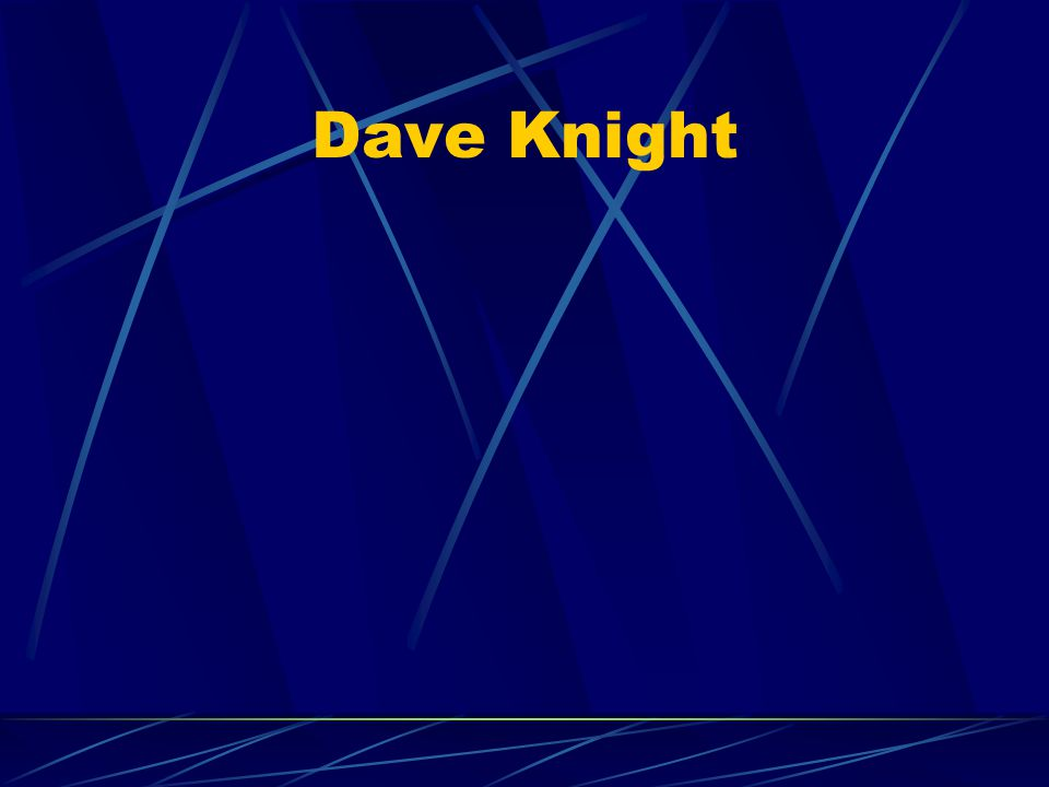 Dave Knight