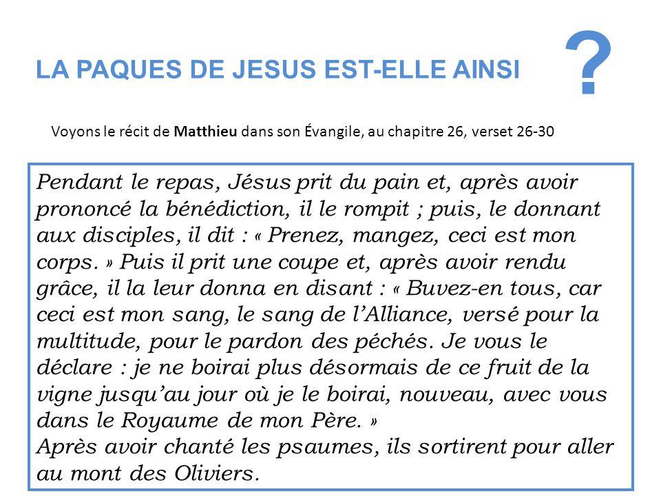 LA PAQUES DE JESUS EST-ELLE AINSI
