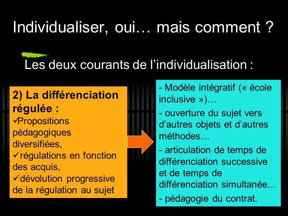 Individualiser, oui… mais comment