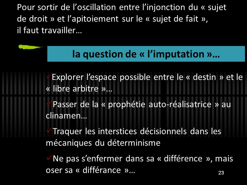 la question de « l'imputation »…