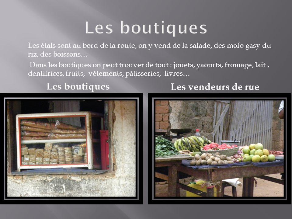 Les boutiques Les boutiques Les vendeurs de rue