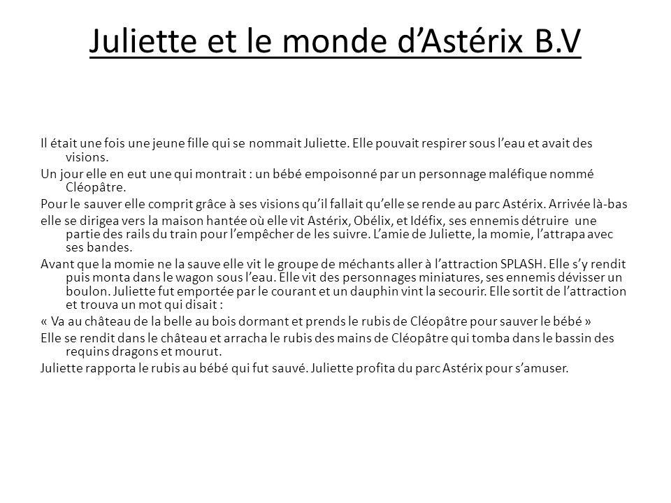 Juliette et le monde d'Astérix B.V