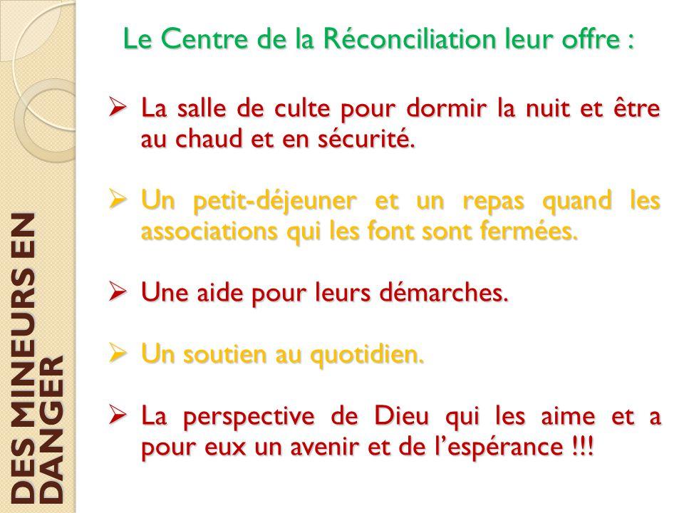 Le Centre de la Réconciliation leur offre :