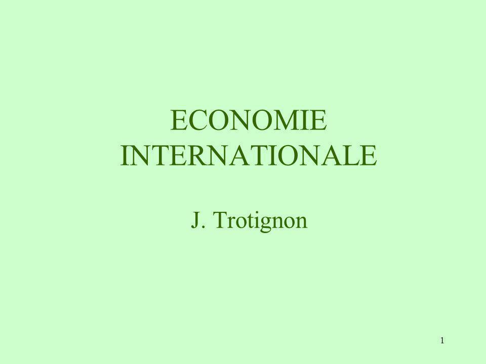 ECONOMIE INTERNATIONALE J. Trotignon
