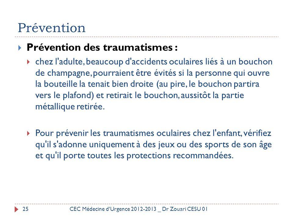 Prévention Prévention des traumatismes :