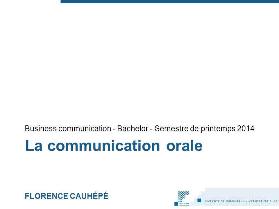 La communication orale FLORENCE CAUHÉPÉ