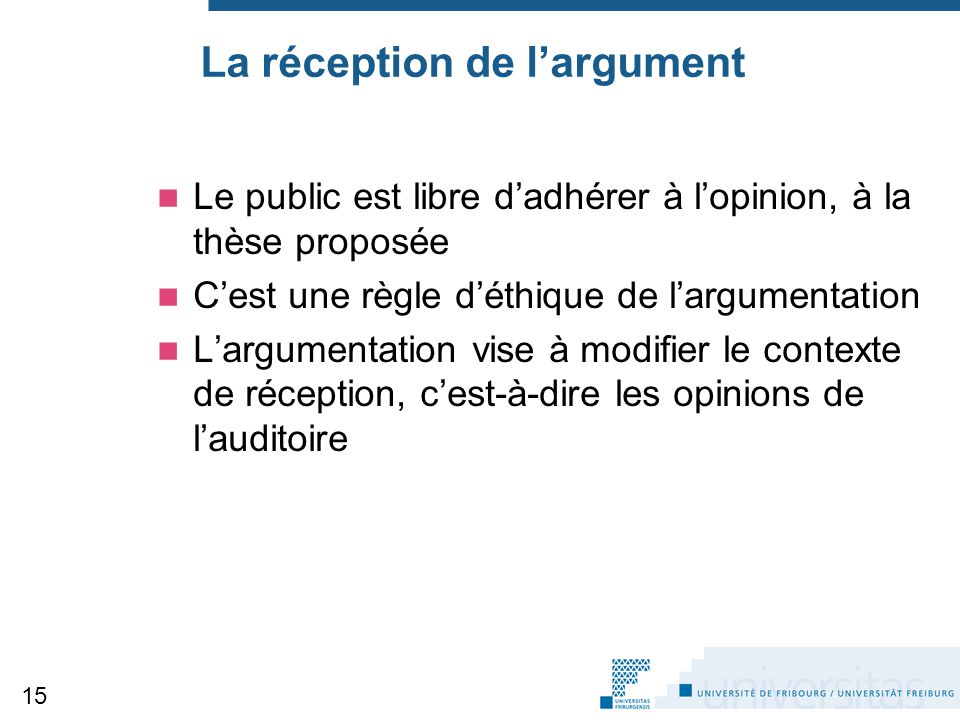 La réception de l'argument