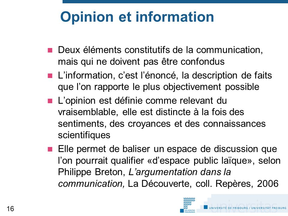 Opinion et information