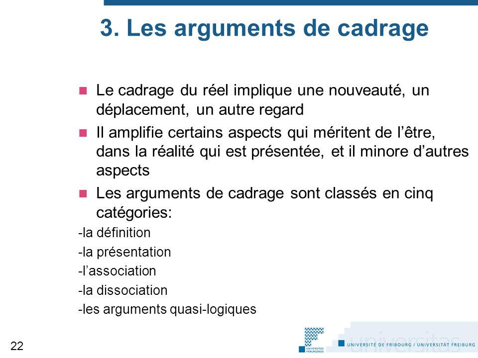 3. Les arguments de cadrage