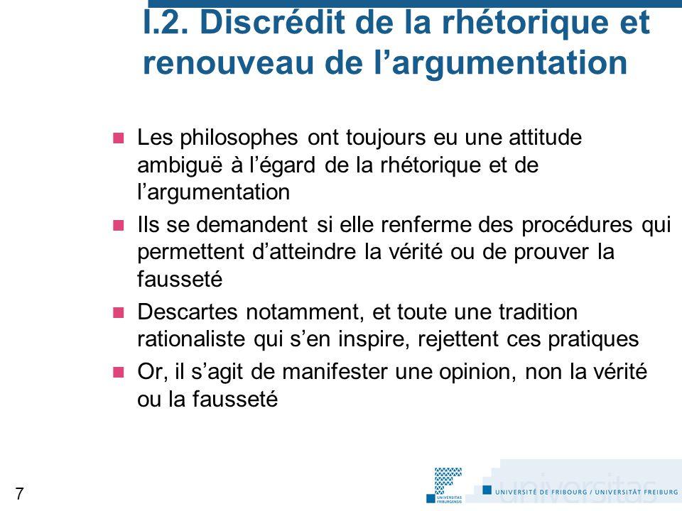 I.2. Discrédit de la rhétorique et renouveau de l'argumentation