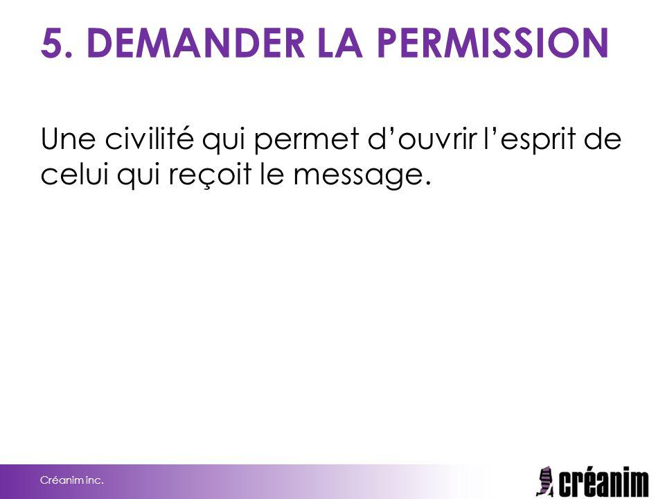 5. DEMANDER LA PERMISSION