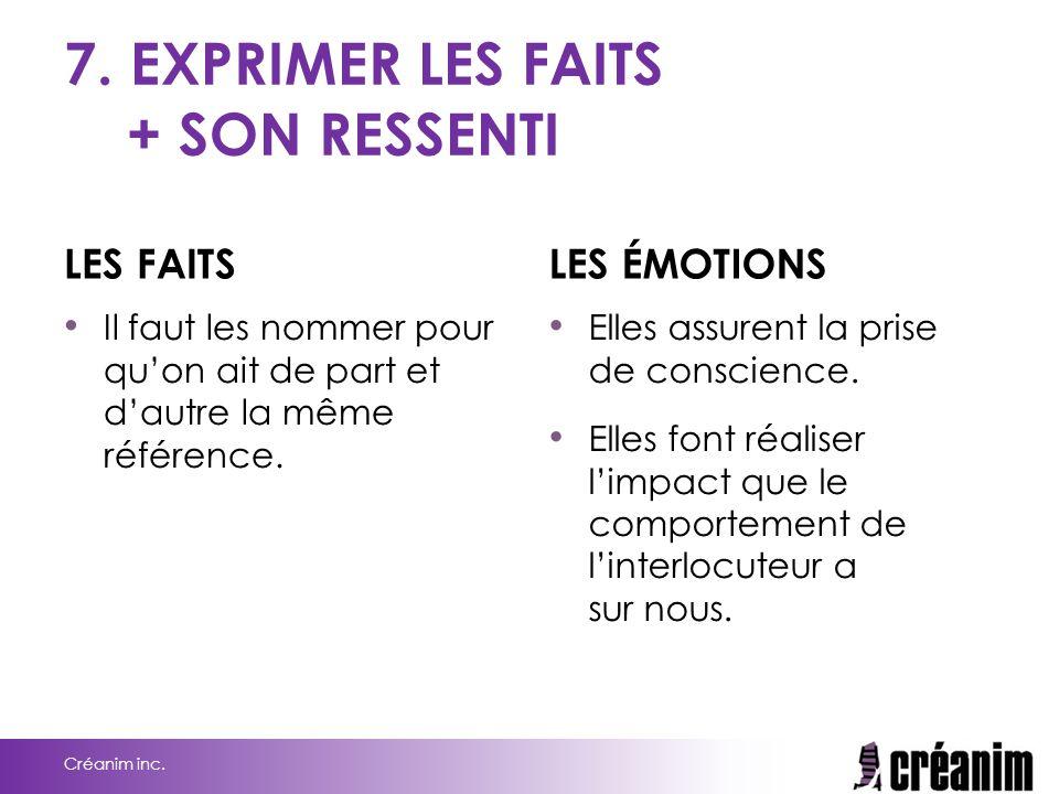 7. EXPRIMER LES FAITS + SON RESSENTI