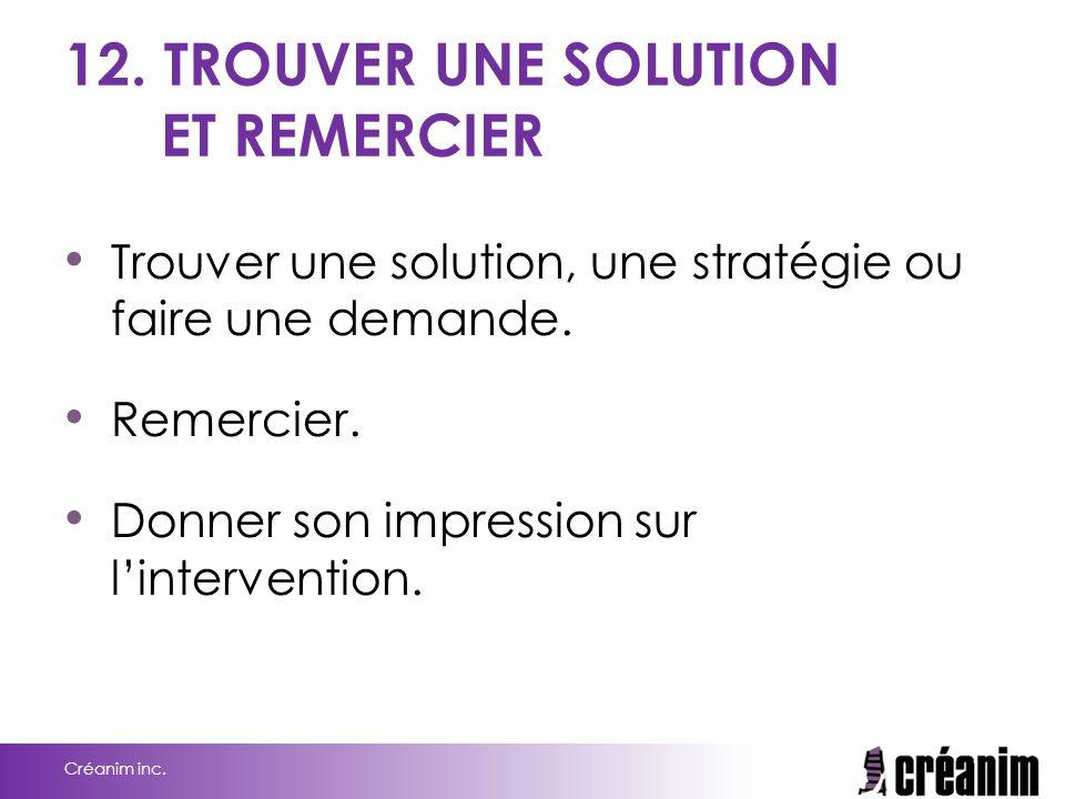 12. TROUVER UNE SOLUTION ET REMERCIER