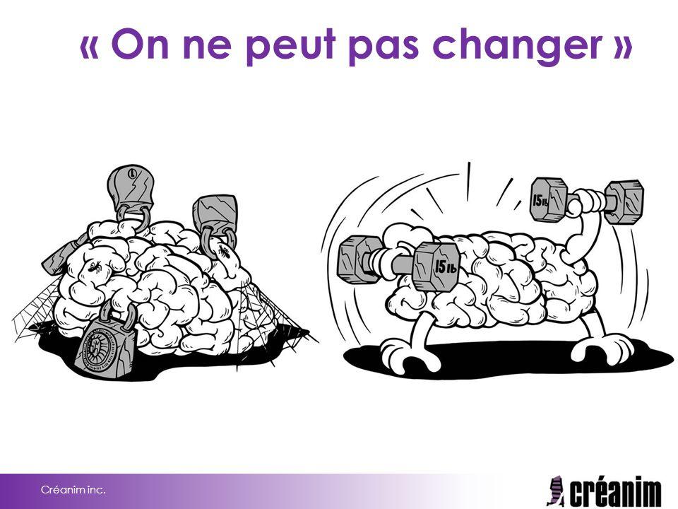 « On ne peut pas changer »