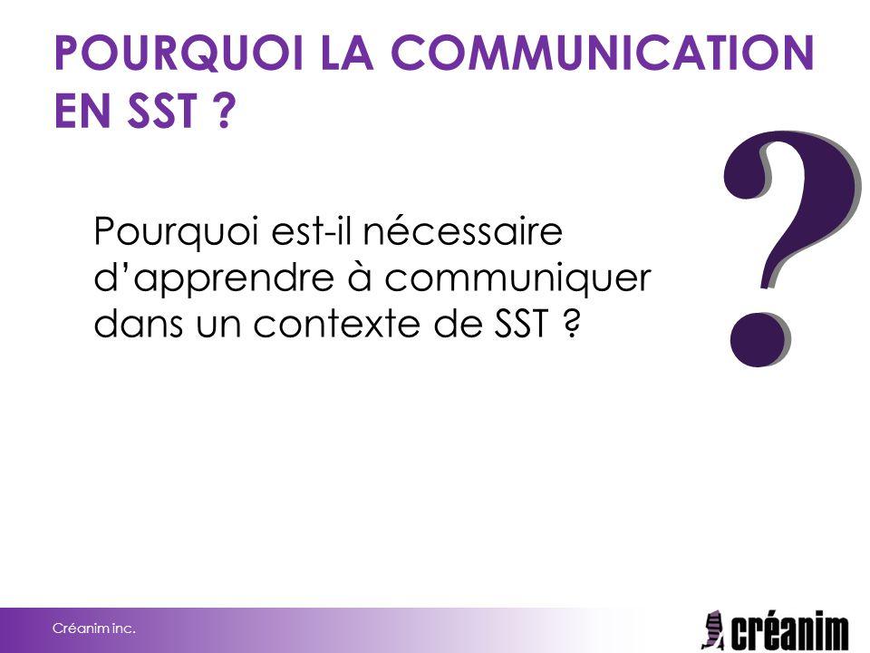 POURQUOI LA COMMUNICATION EN SST