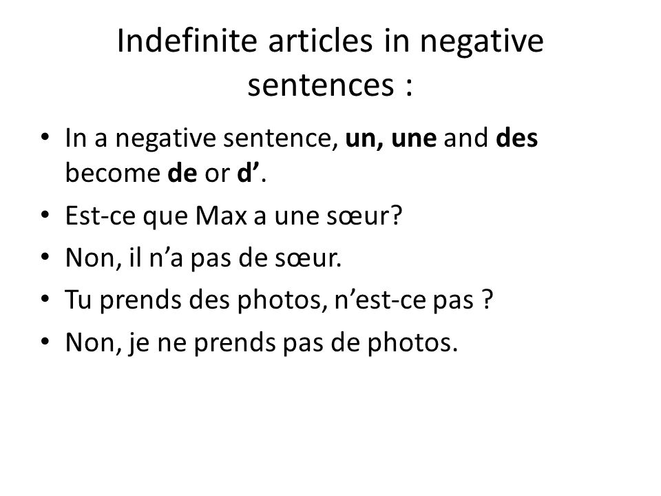 Indefinite articles in negative sentences :