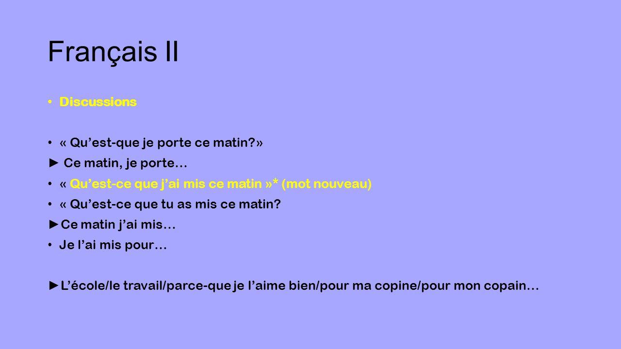 Français II Discussions « Qu'est-que je porte ce matin »